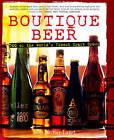 Boutique Beer: 500 of the World's Finest Craft Brews by Ben McFarland (Hardback, 2013)