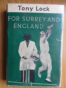 Tony-Lock-For-Surrey-and-England-1957-1st-Edition-Hardback