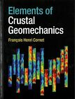 Elements of Crustal Geomechanics by Francois Henri Cornet (Hardback, 2015)
