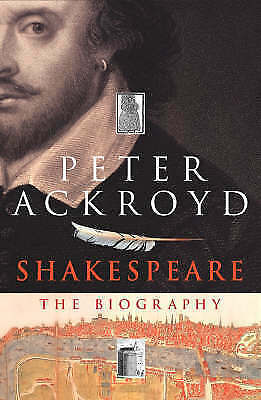 1 of 1 - Good, Shakespeare: The Biography, Ackroyd, Peter, Book