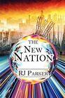 The Nation by RJ Parker 9781604419863 Paperback 2007