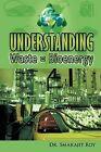 Understanding Waste = Bioenergy by Dr. Smarajit Roy (Paperback, 2011)
