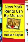 New York Rents Can Be Murder by Hudson Taylor (Paperback / softback, 2015)
