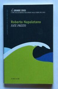 LIBRO-FATE-PRESTO-ROBERTO-NAPOLETANO-IL-SOLE-24-ORE