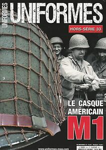 LE-CASQUE-AMERICAIN-M1-UNIFORMES-HORS-SERIE-N-33-NEUF