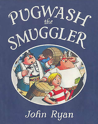 Pugwash the Smuggler (Captain Pugwash) by Ryan, John