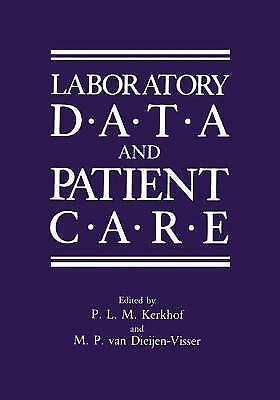 """""""Laboratory Data and Patient Care by Kerkhof, P. """""""