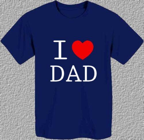 I LOVE DAD REGALO FESTA DEL PAPA/' BABBO COMPLEANNO T-shirt Maglietta uomo