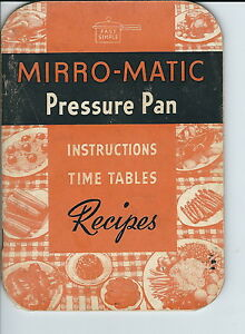 NC-097 - 1948 Mirror-Matic Pressure Pan Instruction Book with Recipes Vintage Co