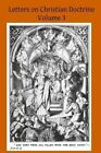 Letters on Christian Doctrine: The Seven Sacraments Part II the Sacrament of Extreme Unction and Last Rights, the Sacrament of Holy Orders and the Sacrament of Matrimony by F M De Zuleta (Paperback / softback, 2014)