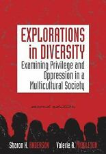 Counseling Diverse Populations: Explorations in Diversity : Examining Privilege and Oppression in a Multicultural Society by Sharon K. Anderson and Valerie A. Middleton (2010, Paperback)