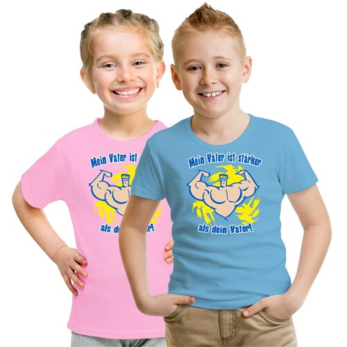 Kinder T-Shirt Mein Vater ist stärker als dein Vater Größe 62-164 kids Sprüche