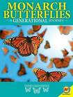 Monarch Butterflies: A Generational Journey by Rebecca E Hirsch (Hardback, 2016)