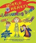 Horrid Henry's Colouring Book: Bk. 5 by Francesca Simon (Paperback, 2007)