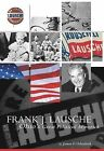 Frank J. Lausche: Ohio's Great Political Maverick by James E Odenkirk (Hardback, 2005)