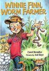 Winnie Finn, Worm Farmer by Carol Brendler (Hardback, 2009)