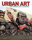 Urban Art: The World as a Canvas by Garry Hunter (Paperback, 2013)