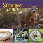 The Strangest Animals in the World by Tammy Gagne (Paperback, 2016)