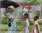 Grandmama's Pride by Becky Birtha (Hardback, 2005)