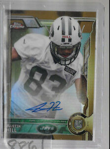 2015-Topps-Chrome-Austin-Hill-GOLD-Refractor-Auto-Rc-serial-to-10-RARE