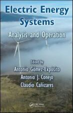 Electric Power Engineering: Electric Energy Systems : Analysis and Operation...