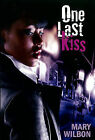 One Last Kiss by Mary Wilbon (Paperback, 2009)