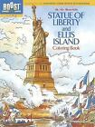 BOOST Statue of Liberty and Ellis Island Coloring Book by Albert G. Smith (Paperback, 2013)