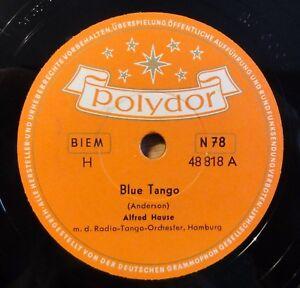 Alfred-Hause-Blue-Tango-Tango-Habana-Polydor-10-034-78-RPM