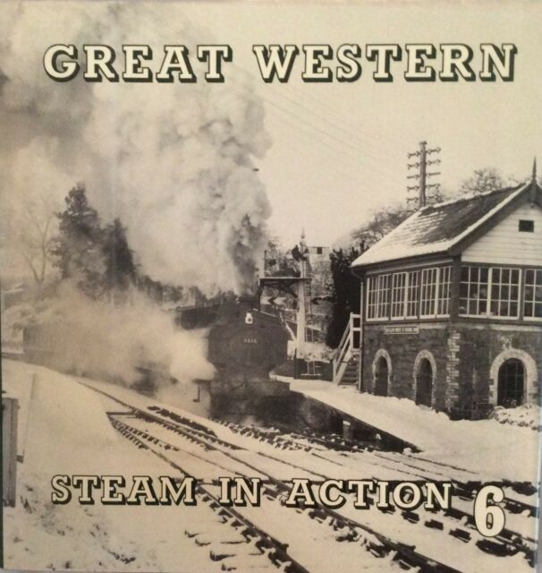 Great Western Steam in Action: 6 (Hardback, 1976).  L M Collins