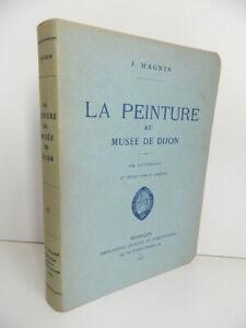 Magnin La Pintura A Museo Dijon Ilustrado Demontrond 1933