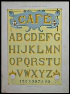 ENSEIGNES ART NOUVEAU, TYPOGRAPHIE-1905-LITHOGRAPHIE,BORDERE, CAFE, ALPHABET