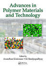 Advances in Polymer Materials and Technology by Taylor & Francis Inc (Hardback, 2016)