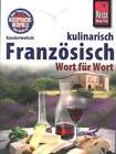Reise Know-How Sprachführer Französisch kulinarisch - Wort für Wort von Gabriele Kalmbach (2015, Taschenbuch)