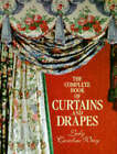 Complete Book Of Curtains And Drapes by Lady Caroline Wrey (Hardback, 1991)
