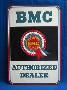 BMC AUTHORIZED DEALER FACTORY DEALER REPLICA METAL SIGN