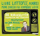 """""""Liebe Lottofee, anbei meine Zahlen für kommende Woche"""" (2012)"""