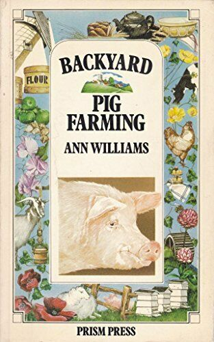 Backyard Pig Farming by Williams, Ann Paperback Book The ...