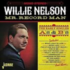 Mr. Record Man: The Early Singles A's & B's by Willie Nelson (CD, Jan-2016, Jasmine Records)
