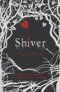 Shiver-by-Maggie-Stiefvater-Paperback-Highly-Rated-eBay-Seller-Great-Prices