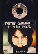 Peter Gabriel - Modern Love - Slowburn - 7 Inch Vinyl Single - HOLLAND