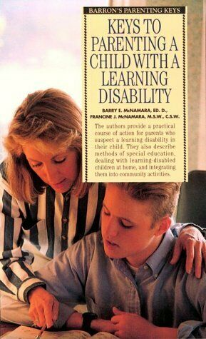 Keys to Parenting a Child With a Learning Disability  Barron s Parent