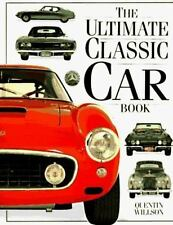 The Ultimate Classic Car Book - Acceptable - Willson, Quentin - Hardcover