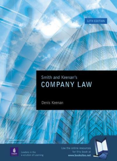 Smith and Keenan's Company Law for Students,Denis Keenan