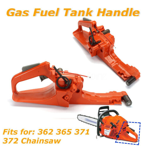Gas Fuel Tank Rear Handle Assembly For Husqvarna 362 365 371 372 Chainsaw