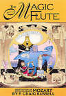 The Magic Flute: The P. Craig Russell Library of Opera Adaptations: v. 1 by P. Craig Russell, W. A. Mozart (Hardback, 2003)