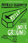 Ripley Under Ground by Patricia Highsmith (Paperback, 1999)