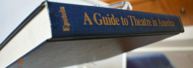 Guide to Theatre in America by Lawrence S. Epstein