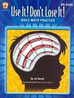 Daily Math Practice 6th Grade: Use It! Don't Lose It! by Jill Norris (Paperback / softback, 2006)