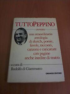 'TuttoPeppino', R. di Giammarco (Roma: Gremese Editore, 1992) - Italia - 'TuttoPeppino', R. di Giammarco (Roma: Gremese Editore, 1992) - Italia