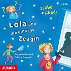 Lola und die einzige Zeugin von Isabel Abedi (2014)
